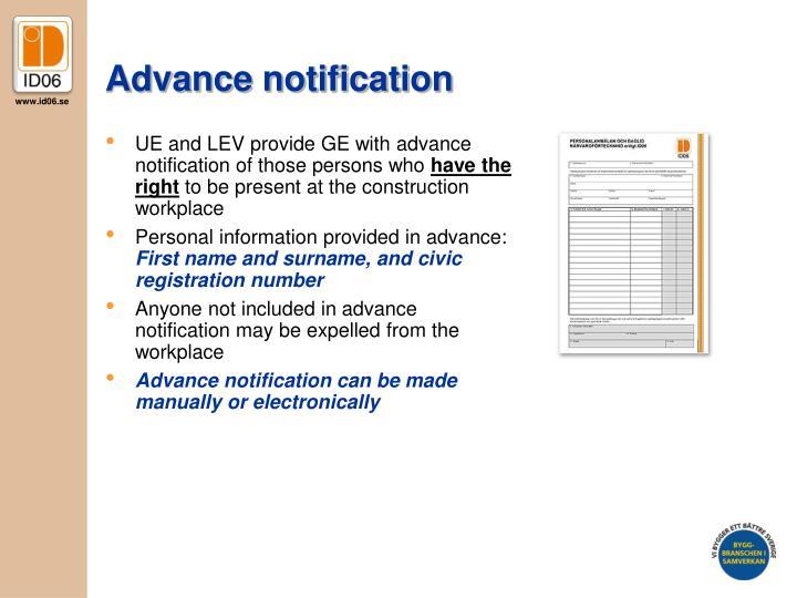 Advance notification