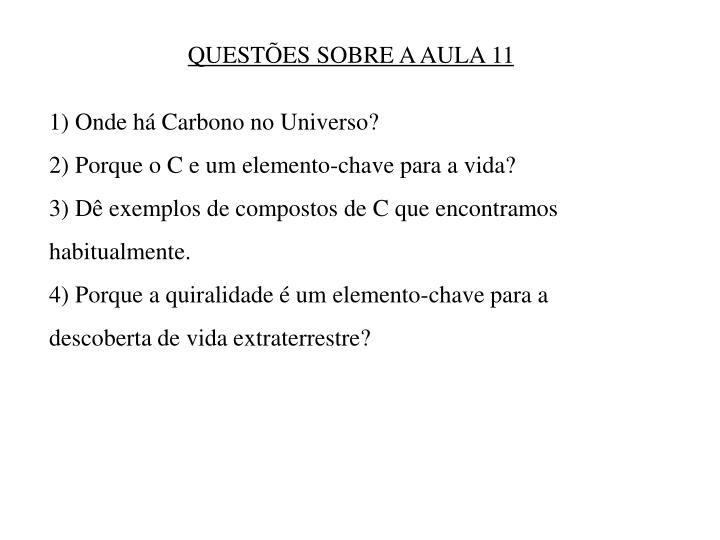 QUESTÕES SOBRE A AULA 11