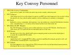 key convoy personnel