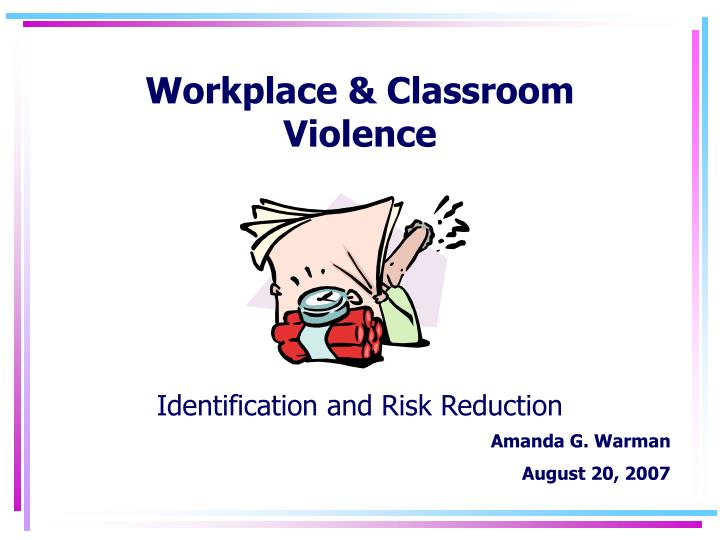 Workplace & Classroom
