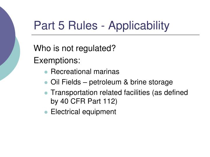 Part 5 rules applicability
