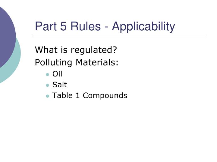 Part 5 Rules - Applicability