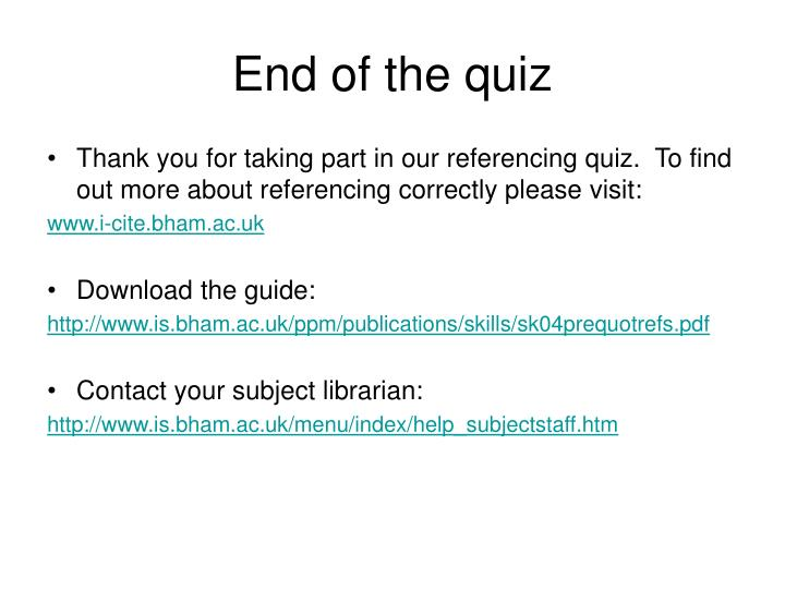 End of the quiz