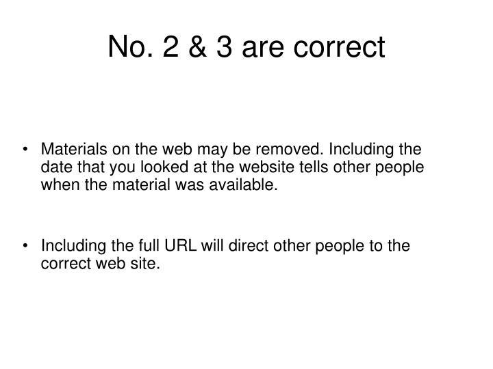 No. 2 & 3 are correct
