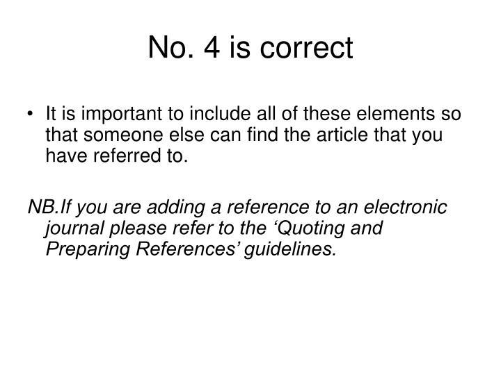 No. 4 is correct