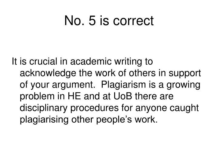 No. 5 is correct