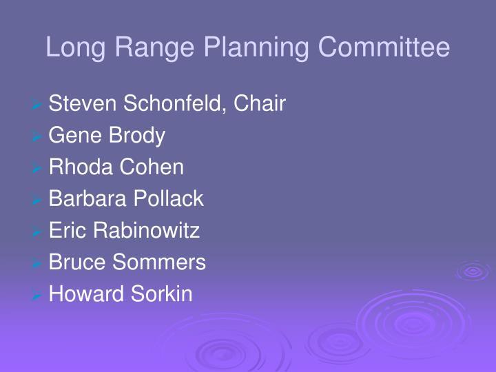 Long range planning committee