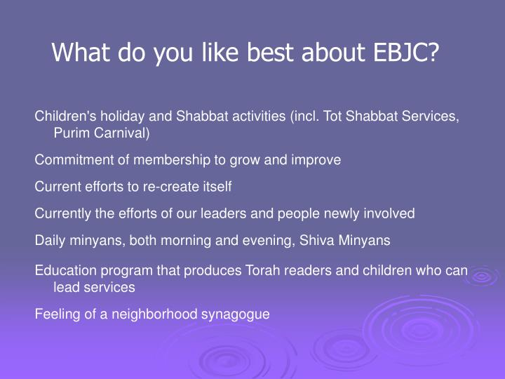 What do you like best about EBJC?