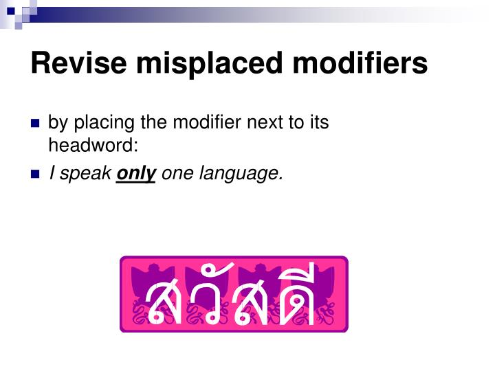 Revise misplaced modifiers