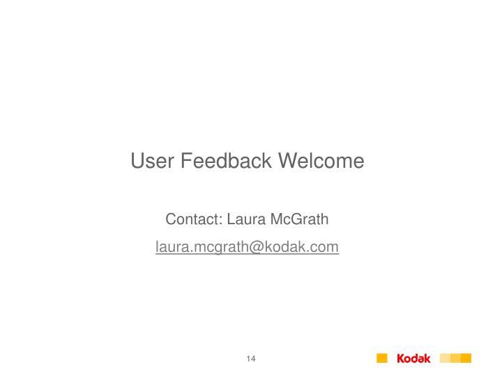 User Feedback Welcome