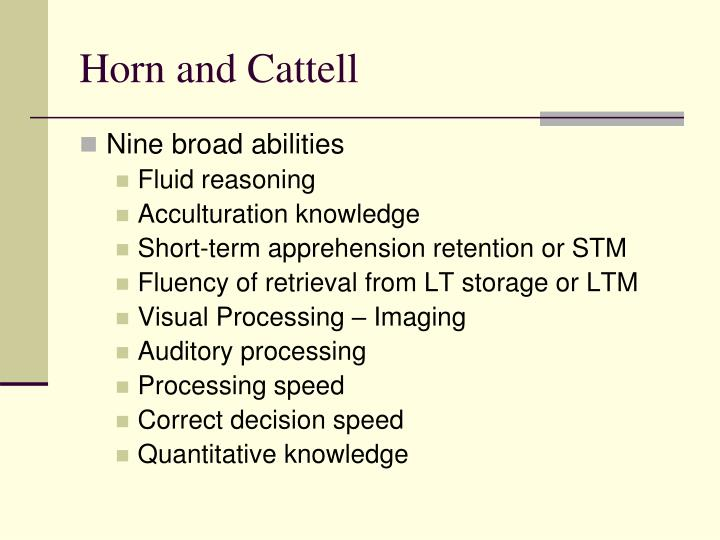 Horn and Cattell