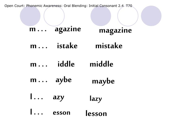 Open Court: Phonemic Awareness: Oral Blending: Initial Consonant 2.4  T70