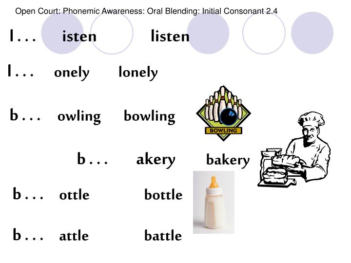 Open Court: Phonemic Awareness: Oral Blending: Initial Consonant 2.4