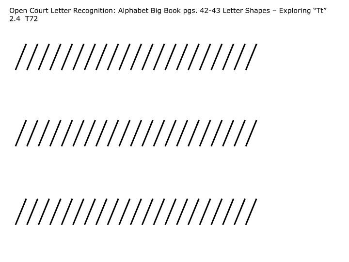 "Open Court Letter Recognition: Alphabet Big Book pgs. 42-43 Letter Shapes – Exploring ""Tt"" 2.4  T72"