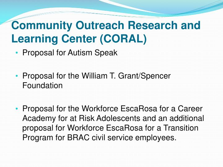 Community Outreach Research and Learning Center (CORAL)