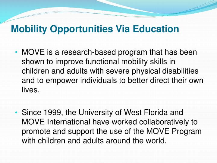 Mobility Opportunities Via Education