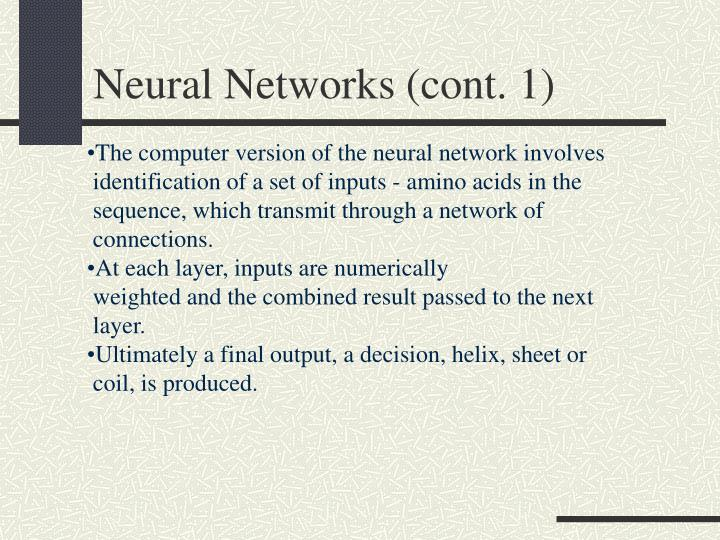 Neural Networks (cont. 1)