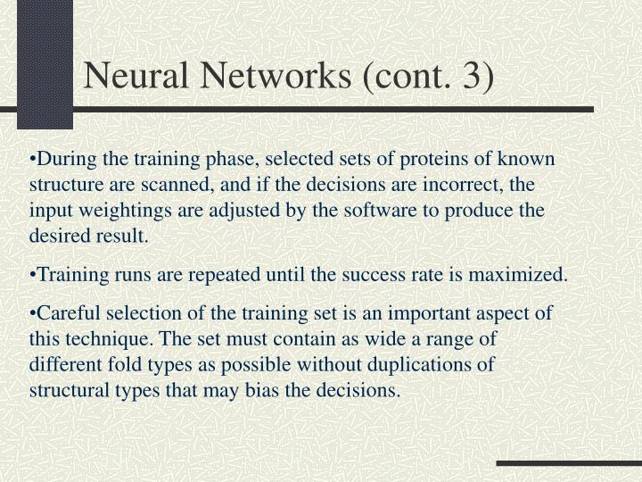 Neural Networks (cont. 3)