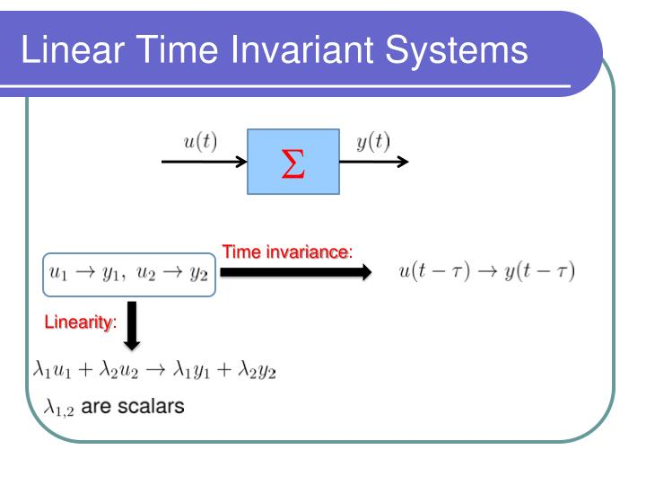 Linear Time Invariant Systems