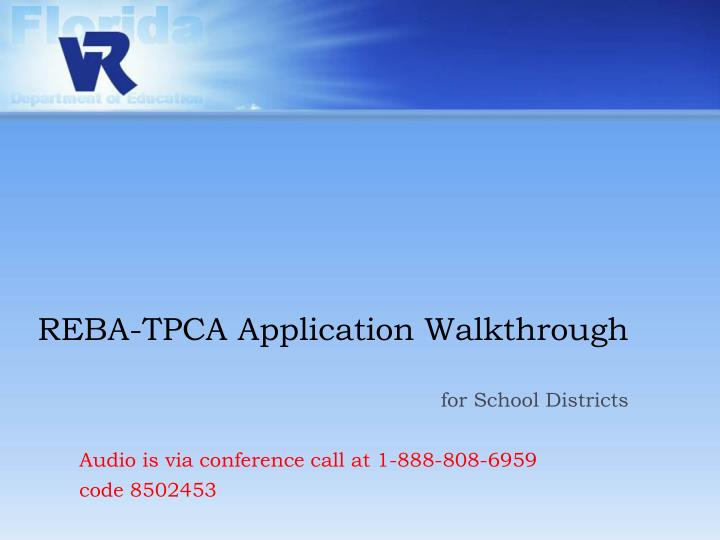 Reba tpca application walkthrough