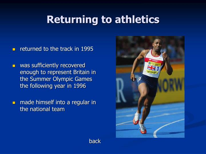 Returning to athletics