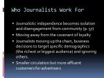 who journalists work for4