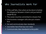 who journalists work for6