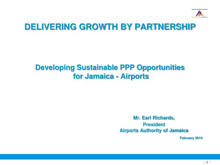 DELIVERING GROWTH BY PARTNERSHIP