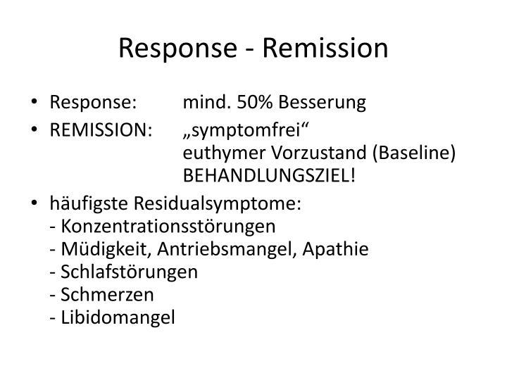 Response - Remission