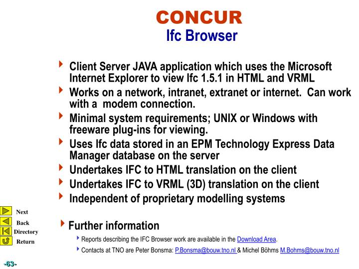 Client Server JAVA application which uses the Microsoft Internet Explorer to view Ifc 1.5.1 in HTML and VRML