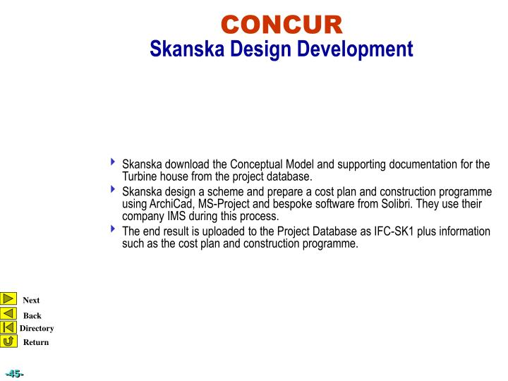 Skanska download the Conceptual Model and supporting documentation for the Turbine house from the project database