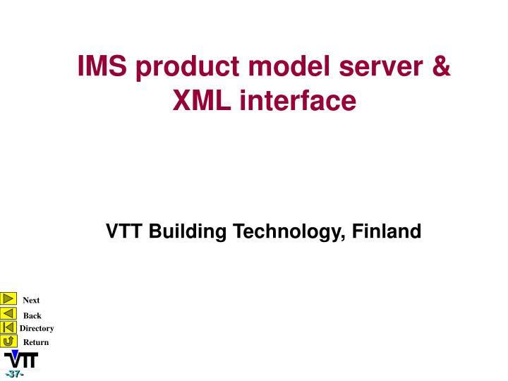 IMS product model server &