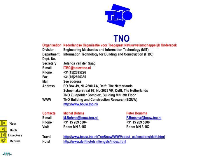 OrganisationNederlandse Organisatie voor Toegepast Natuurwetenschappelijk Onderzoek