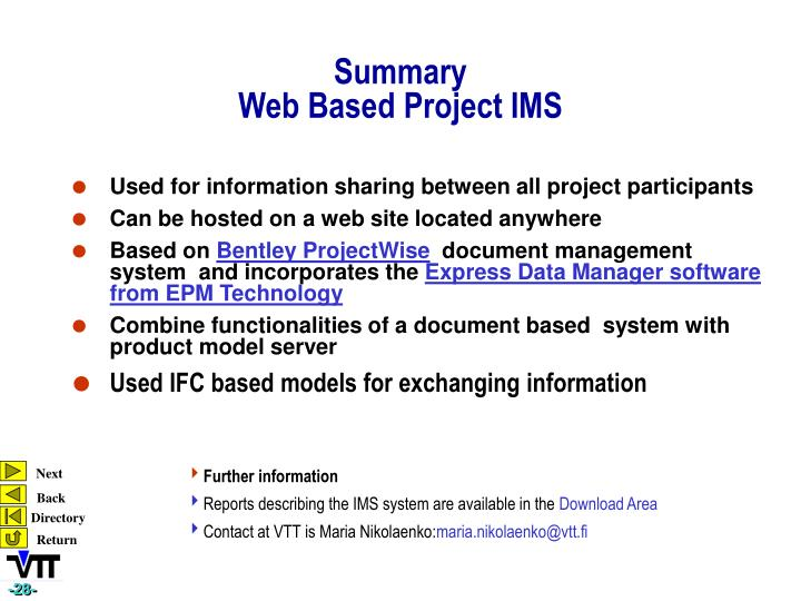 Used for information sharing between all project participants