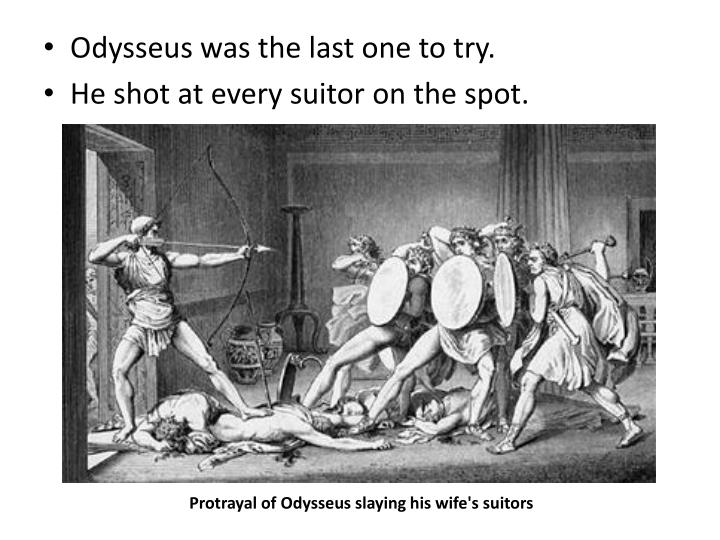 Odysseus was the last one to try.