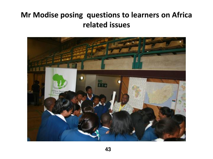 Mr Modise posing  questions to learners on Africa related issues