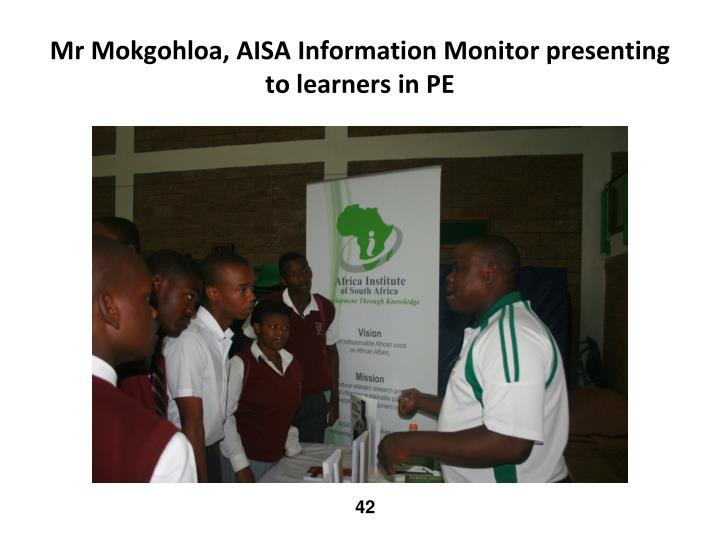 Mr Mokgohloa, AISA Information Monitor presenting to learners in PE