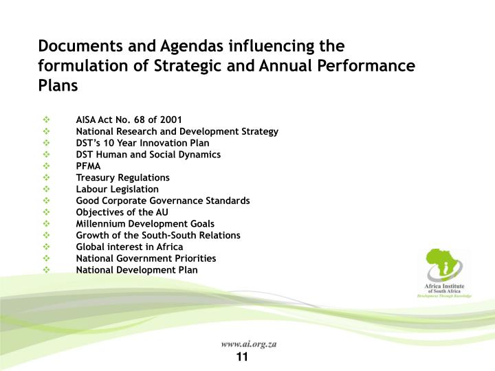 Documents and Agendas influencing the formulation of Strategic and Annual Performance Plans