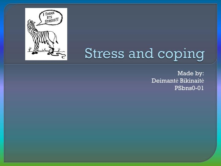 stress and coping n.