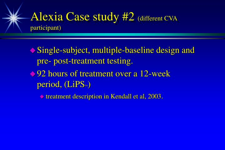 Alexia Case study #2