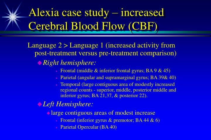Alexia case study – increased Cerebral Blood Flow (CBF)