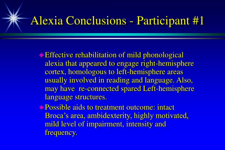 Alexia Conclusions - Participant #1
