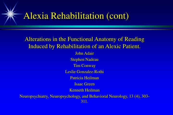 Alexia Rehabilitation (cont)