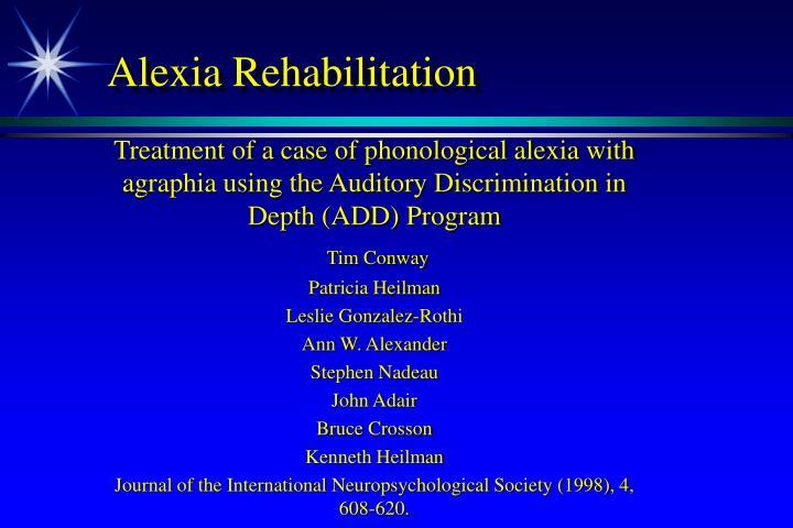 Alexia Rehabilitation