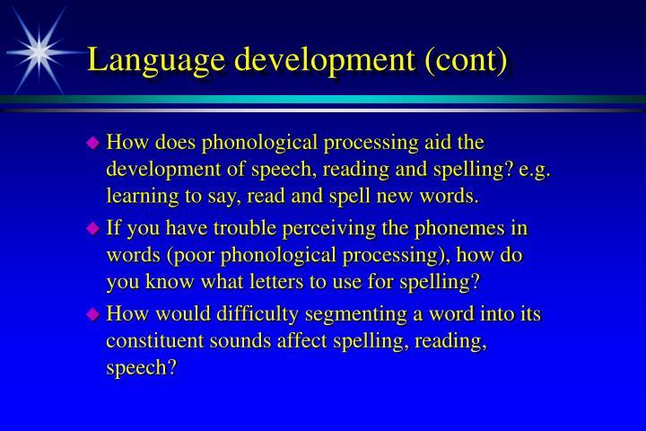 Language development (cont)