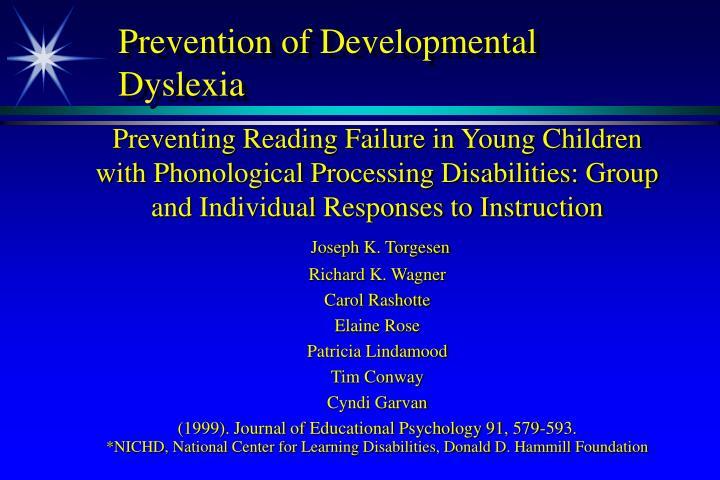 Prevention of Developmental Dyslexia