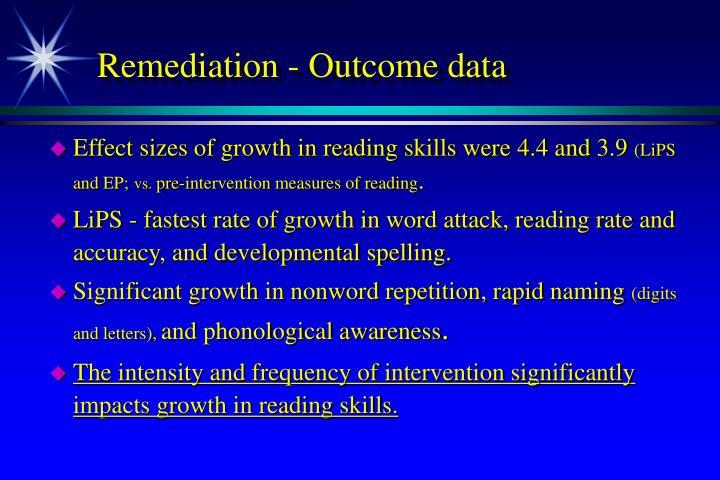 Remediation - Outcome data