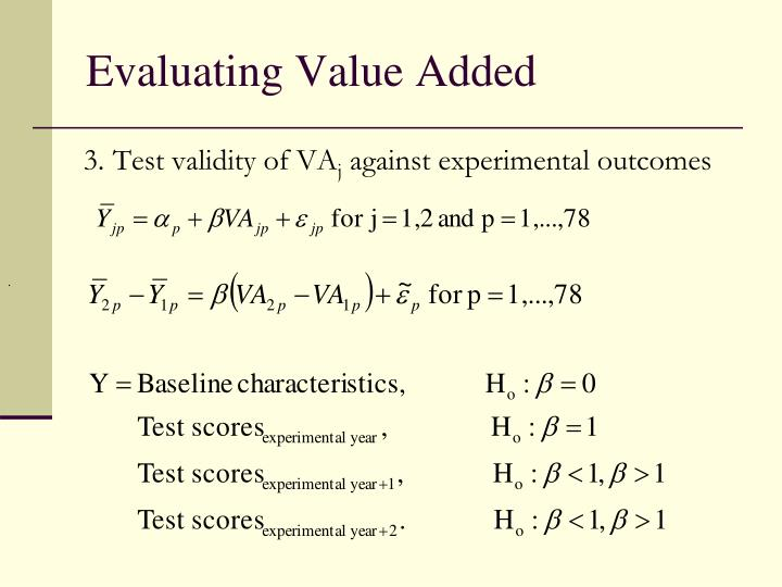 Evaluating Value Added