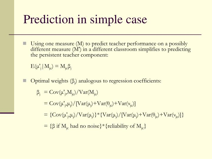 Prediction in simple case