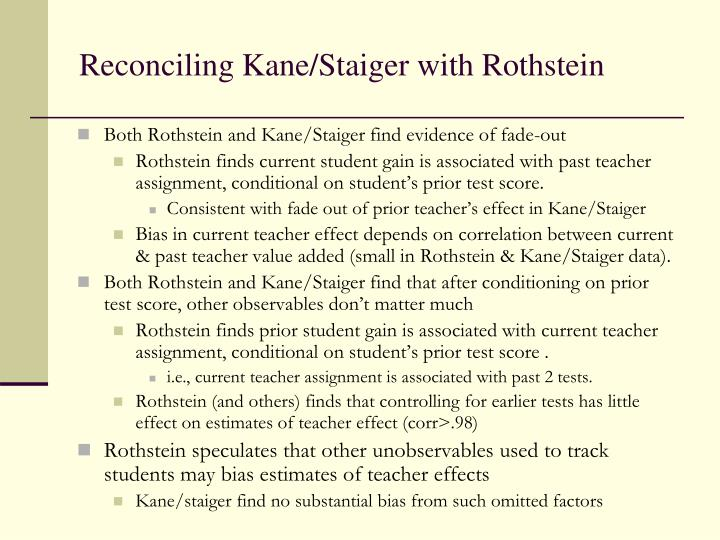 Reconciling Kane/Staiger with Rothstein
